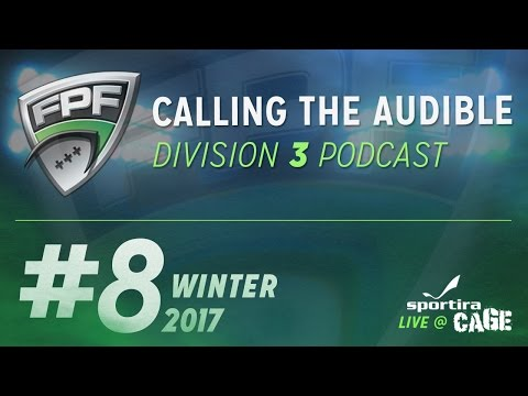 Winter 2017 - Division 3 - Calling The Audible Episode 8