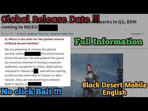 Black Desert Mobile English Global Release date [ NA, SEA, & EU ] | No  click bait & Trusted source