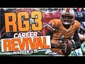 RG3 BECOMES A CINDERELLA STORY!   ROBERT GRIFFIN III MADDEN 19 CAREER REVIVAL