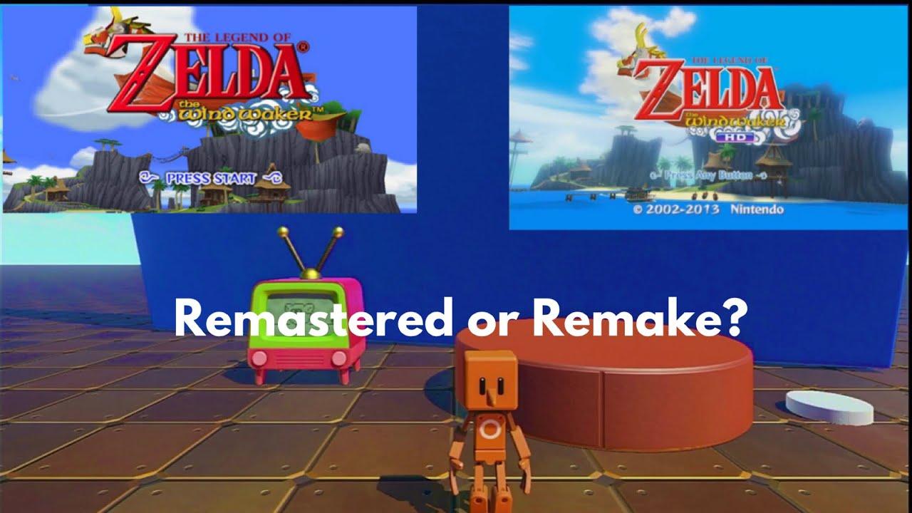 Remastered or Remake?- The Legend of Zelda: The Wind Waker