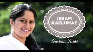 Jebam Kelumae :: Swarna Isaac :: Flute Suresh :: A.Stephenraj :: Youth SAM :: IGM