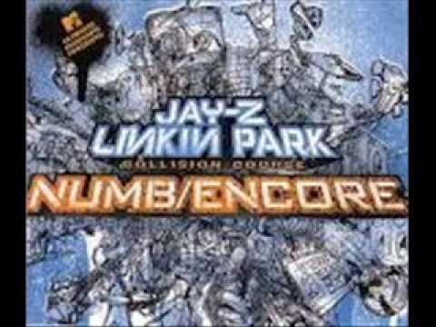 Numb/Encore Linkin Park ft: Jay-z  (Explicit)