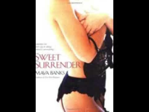 Sweet Surrender Sweet Series, Book 1 Maya Banks