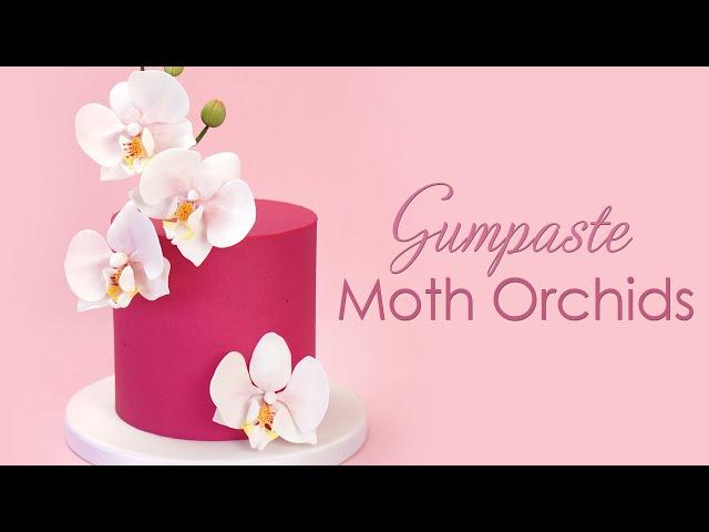 How to make Gumpaste Sugar Moth Orchids - Cake Decorating Tutorial