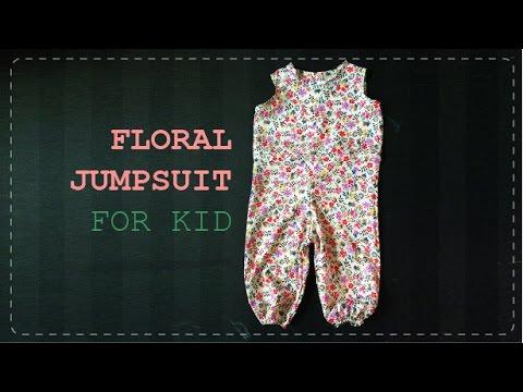 DIY - Floral Jumpsuit Tutorial -  Hướng dẫn may jumpsuit cho bé
