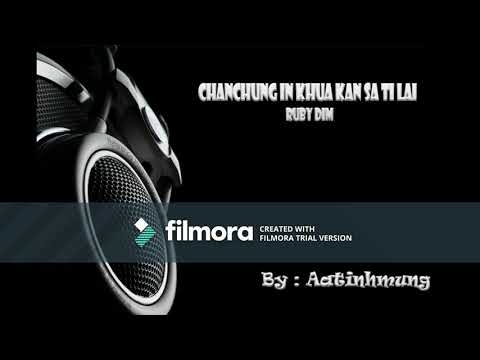 Chanchung in khua kan sa ti lai - ( Ruby Dim ) - Karaoke