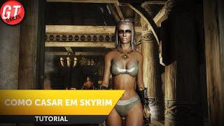 Como Casar em Skyrim e Todas as Opções de NPC - The Elder Scrolls V