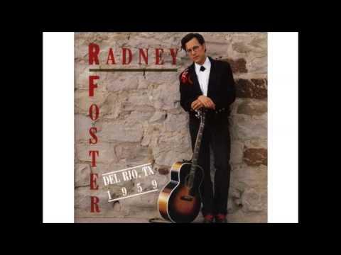 Radney Foster - Don't Say Goodbye