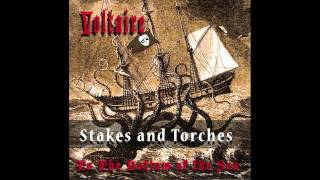 Stakes And Torches by Voltaire (OFFICIAL)
