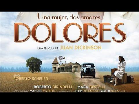 Dolores. La Película 2016