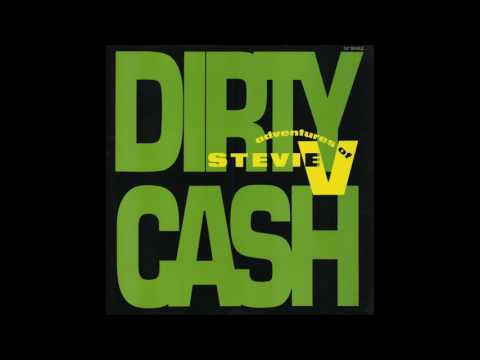 Adventures Of Stevie V. - Dirty Cash (Money Talks)(Dime And Dollar Mix)