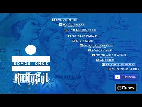 Kinto Sol - Somos Once [Full Album/ Album Completo]