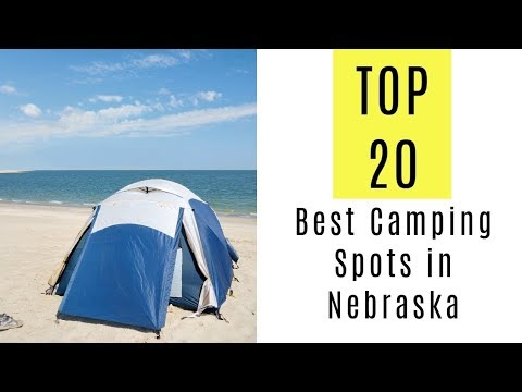 The 20 Best Camping Spots in Nebraska