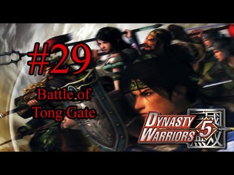 Dynasty Warriors 5 Episode 29 - Battle of Tong Gate