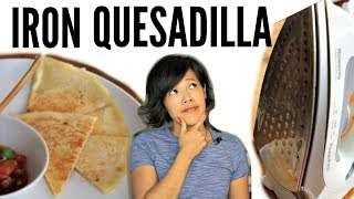 IRON QUESADILLA Cooking With An IRON | Will it Work?
