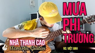 MƯA PHI TRƯỜNG (Cover) | NHÃ THANH CAO vs LAM TRƯỜNG