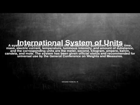 Medical vocabulary: What does International System of Units mean