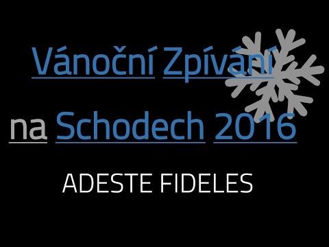 Vánoční Zpívání Na Schodech 2016   Adeste Fideles LIVE