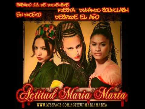 Revolución - Actitud, María, Marta