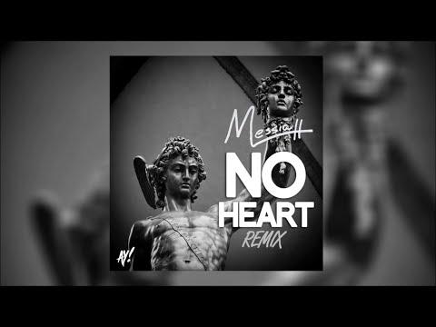 Messiah - No Heart (Remix) [Official Audio]