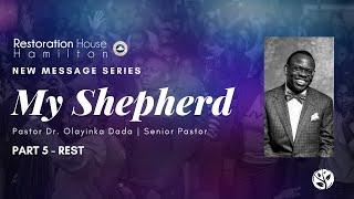 """My Shepherd"" Series - Part 5   Restoration House Hamilton   September 6 2020"