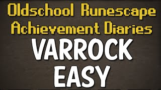 Varrock Easy Achievement Diary Guide | Oldschool Runescape