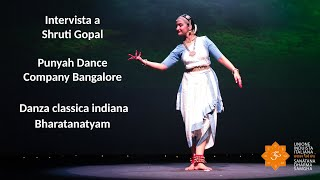 Induismo e Arte - Intervista a Shruti Gopal - Punyah Dance Company - Danza indiana Bharatanatyam