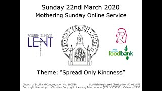 Alloway Parish Church Online Service 22nd March 2020 Mothering Sunday