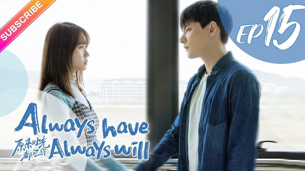 Download 【ENG SUB】Always Have, Always Will EP15│Back in high school time│Li Ge Yang, Dawn Chen│Fresh Drama