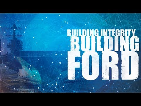 Building Integrity, Building Ford: A Documentary