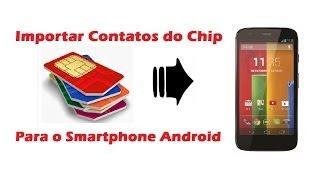 Como+Importar+os+Contatos+do+chip+para+o+Celular.