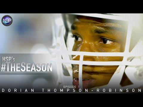 HSP's 'THE SEASON' // Ep. 1: Dorian Thompson-Robinson // @HSP_Studios