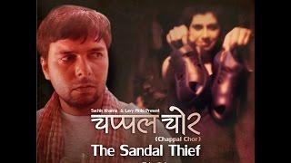 Chappal Chor- The Sandal Thief (movie)