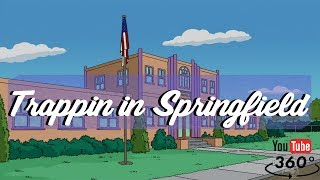 TRAPPIN IN SPRINGFIELD