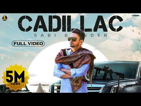 Cadillac (Full Song) Sabi Bhinder   The Kidd   Latest Punjabi Songs 2020   Jatt Life Studios