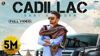 Cadillac (Sabi Bhinder) Mp3 Song Download