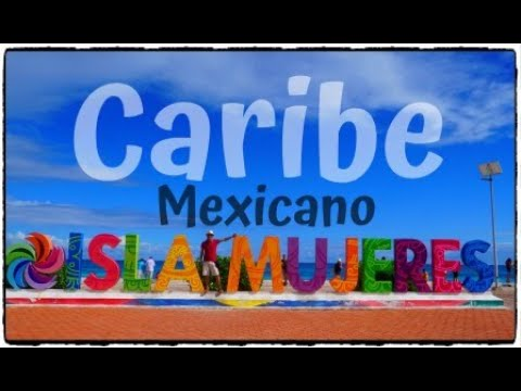 ISLA MUJERES CANCUN QUINTANA ROO MÉXICO