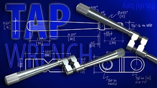 Operation: Tap Wrench