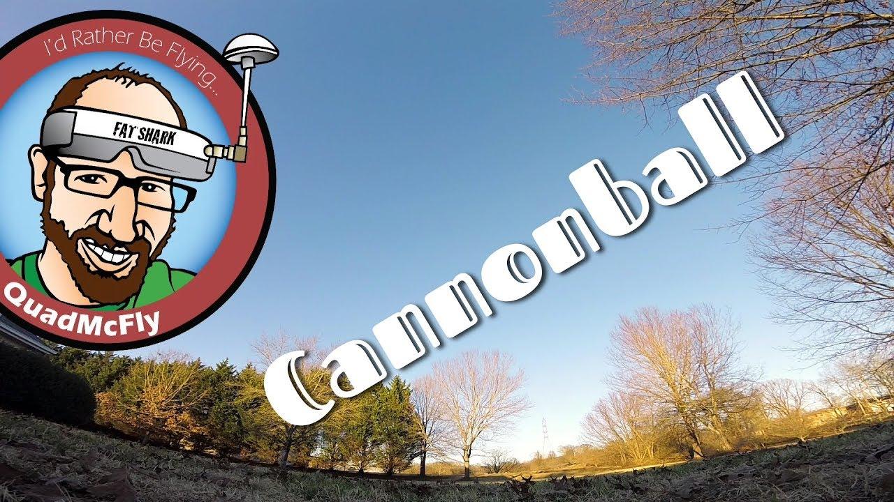 Cannonball (Betaflight 4 0 Dynamic Filters on a 6 inch QAV-R2) by QuadMcFly