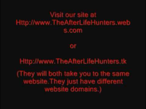 The After Life Hunters Paranormal Team Intro Video 1