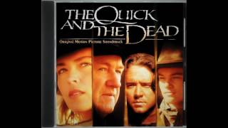 The Quick and The Dead Soundtrack -  End Credits (1995)