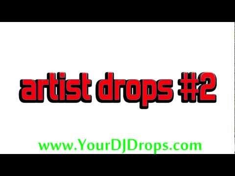 artist drops 2 Your DJ Drops.com