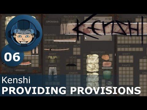 PROVIDING PROVISIONS - Kenshi: Ep. #6 - Kenshi Sandbox RPG Gameplay Walkthrough