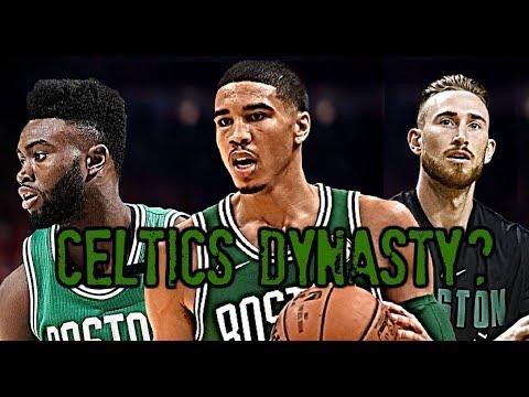 Boston Celtics Dynasty?: Jayson Tatum * Jaylen Brown * Gordon Hayward