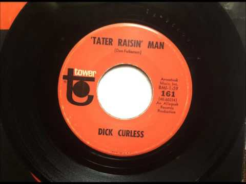Tater Raisin' Man - The Friend Who Makes It Four , Dick Curless , 1965 45RPM