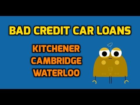 Bad Credit Car Loans - Kitchener, Cambridge & Waterloo - YouTube