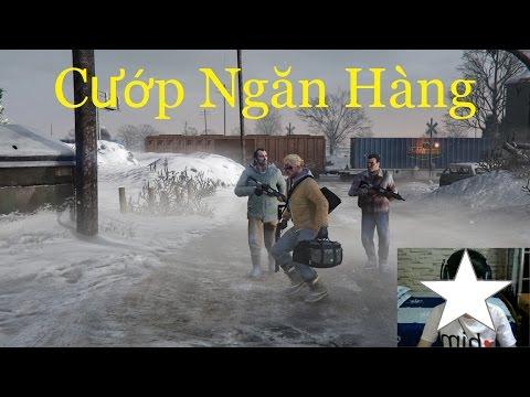 GTA 5 Việt Hóa #1 Vụ Cướp Ngân Hàng Ở Bắc Cực Và Cái Kết | 2K