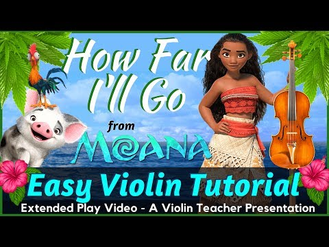 Disney Music Violin Tutorial - How Far I'll Go - Auli'i Cravalho - Moana