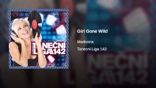 Girl Gone Wild (Dada Life Remix)