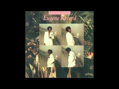 Eugene Record - Fan The Fire
